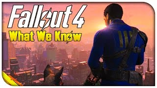 Fallout 4 - Everything We Know So Far! (Release Date, NEW Gameplay & More) [Official E3 Gameplay]