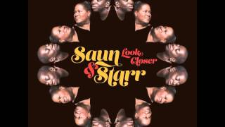 "Saun & Starr ""Look Closer"" (feat. The Dap-Kings)"