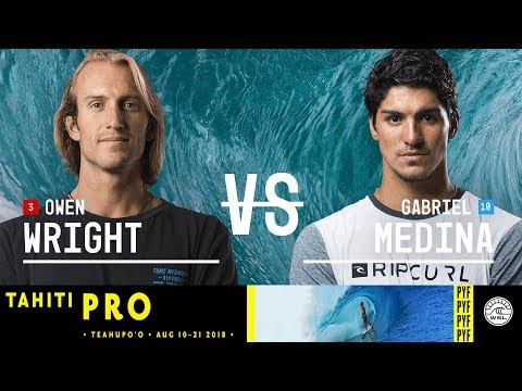 Owen Wright vs. Gabriel Medina - FINAL - Tahiti Pro Teahupo'o 2018