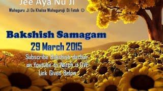 BAKSHISH DARBAR 2015