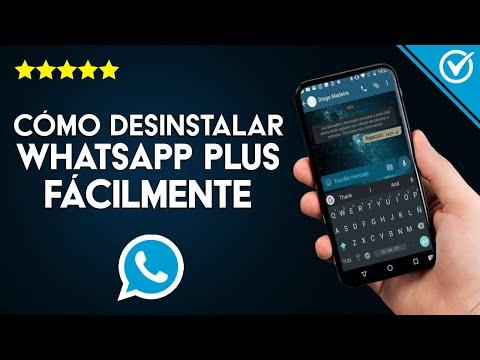 Cómo Desinstalar WhatsApp Plus en Cualquier Móvil