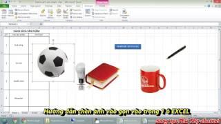 Hướng dẫn chèn ảnh gọn vào trong 1 ô Excel   Sáng tạo Phú Thọ Channel