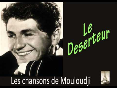 mouloudji - Le Deserteur from YouTube · Duration:  3 minutes 6 seconds