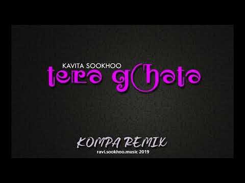 Tera Ghata - Kavita Sookhoo - KOMPA REMIX 2019