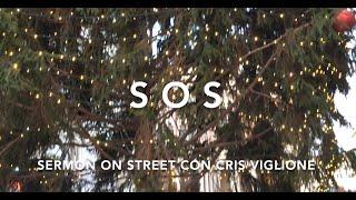 "S.O.S. Sermon On Street  ""Natale"""