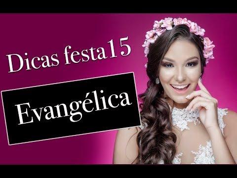 DICAS DE FESTA DE 15 ANOS EVANGÉLICA