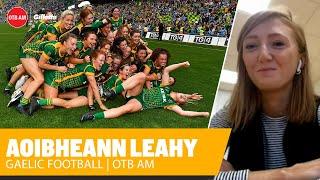 'Mam was looking down on us - we had a 16th player' | Aoibheann Leahy on Meath's rising screenshot 4