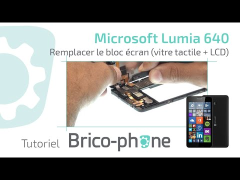Tutoriel Microsoft Lumia 640 : remplacer le bloc écran (vitre tactile + écran LCD)  HD