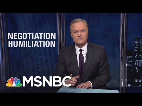 President Donald Trump's First Negotiation Was A Humiliation | The Last Word | MSNBC