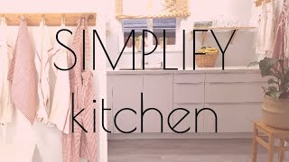 CREATING A MINIMALIST KITCHEN 🍐TIPS and HACKS