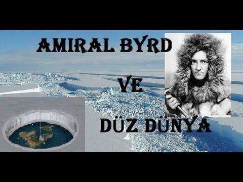 Amiral Byrd ve Düz Dünya - Antartika Keşifleri