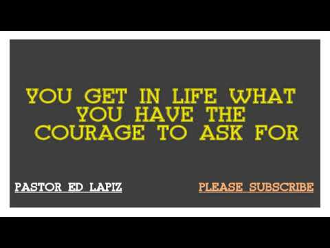 515 Pastor Ed Lapiz Preachings 2018 You Get In Life What You Have
