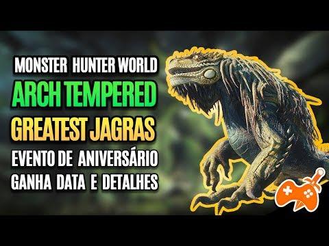 Monster Hunter World News | Arch Tempered Greatest Jagras, EVENTO de aniversário ganha data e mais! thumbnail