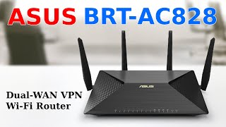 ASUS BRT-AC828 Wireless AC2600 Dual-WAN Router - Review and Unboxing