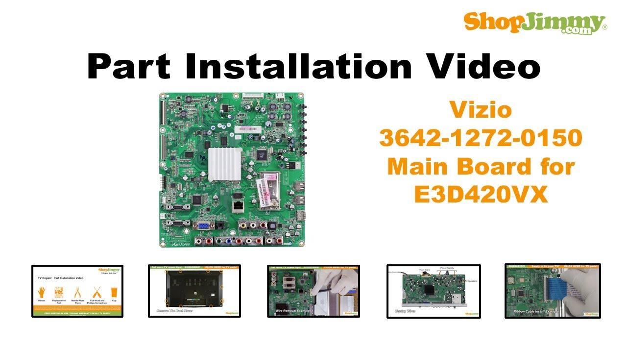 vizio 3642 1272 0150 main boards replacement guide for vizio rh youtube com Vizio VO320E Base Walmart Vizio TV