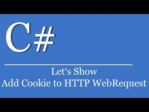 Let's Show #249 - C# Visual Studio .NET Tutorial - Add Cookie To HTTP WebRequest | CookieContainer