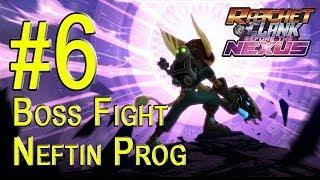 Ratchet & Clank Into the Nexus Walkthrough - Part 6 BOSS FIGHT Neftin Prog Gameplay PS3 HD