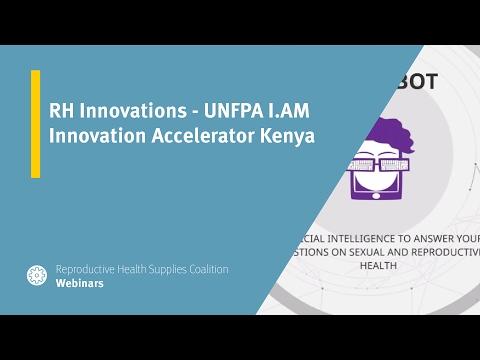 RH Innovations - UNFPA I.AM Innovation Accelerator Kenya