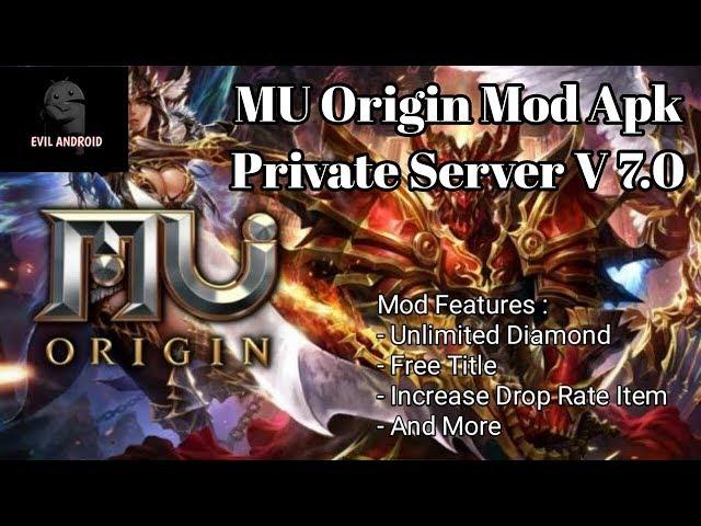 MU Origin MOD APK (Private Server) V 7.0
