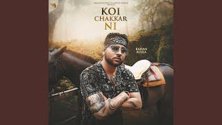 Koi Chakkar Ni