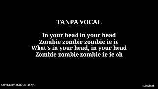 Acoustic backing track verse lagu zombie cover