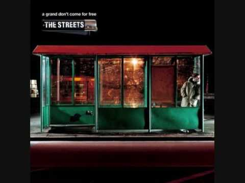 The Streets - Get Out Of My House