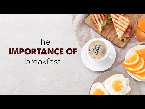 The importance of breakfast | healthy lifestyle videos