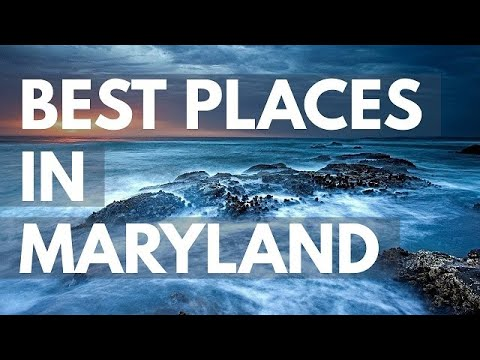 10 Best Travel Destinations in Maryland USA