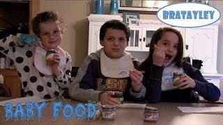 Baby Food Challenge (WK 162) | Bratayley