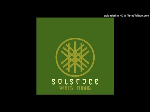 Solstice - White Thane (EP 2019)