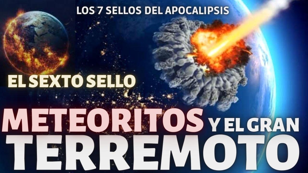 EL SEXTO SELLO: TERREMOTOS Y METEORITOS🌏EL SEXTO SELLO🔴SERIE LOS 7 SELLOS DE APOCALIPSIS