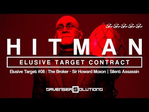 HITMAN | Elusive Target #08 - The Broker: Sir Howard Moxon - SILENT ASSASSIN | PS4