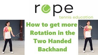 Technical Training - How to get more Rotation into a two handed Backhand