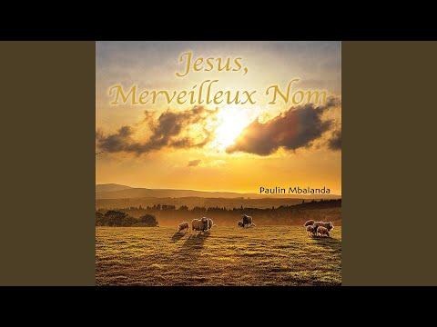 Jésus, quand je prononce ton nom