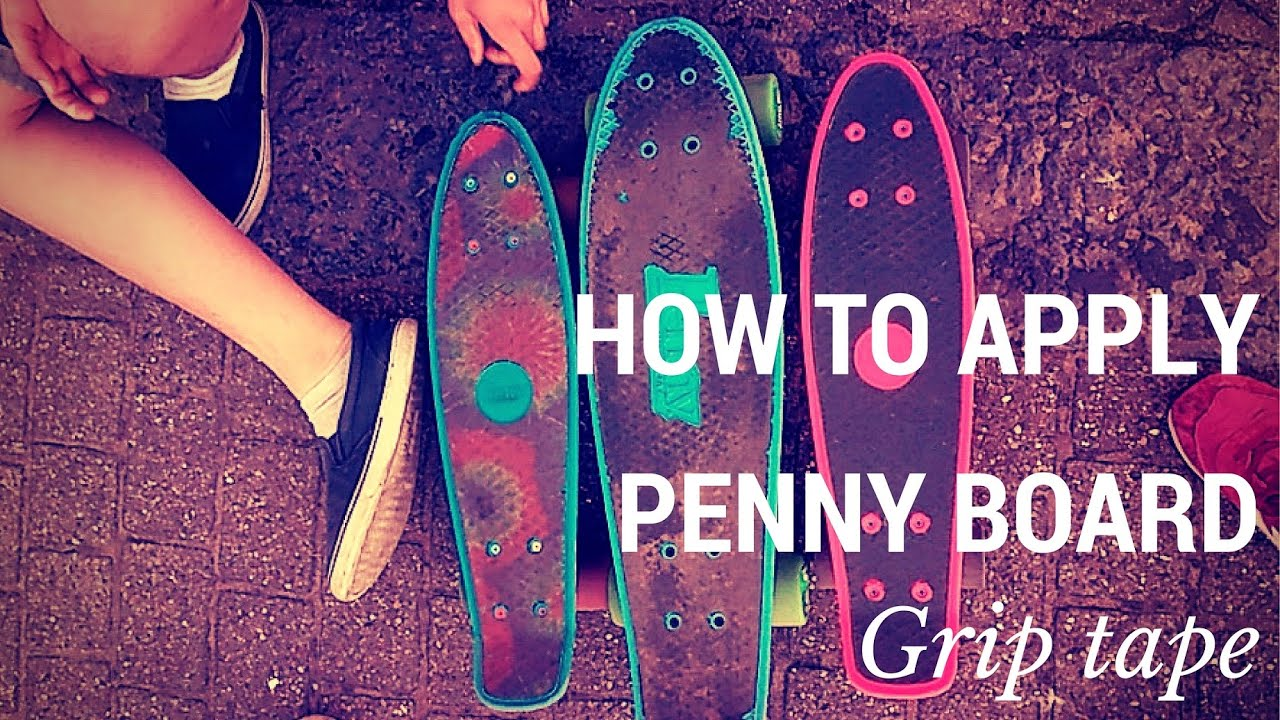 How to apply Penny Board grip tape - YouTube