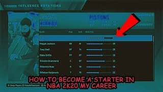 How To Become A Starter In NBA 2K20 My Career - #1 Method To Become A Starter