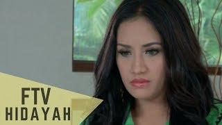 FTV Hidayah 102 - Ibu Yang Membuang Anaknya