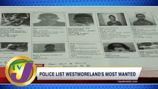 TVJ News: Westmoreland's Most Wanted - May 26 2019