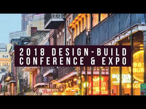 Join Us in New Orleans - 2018 Design-Build Conference & Expo