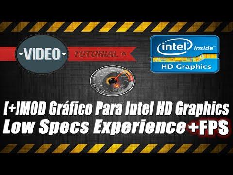 Tutorial: MOD Gráfico Para Intel HD Graphics   Low Specs Experience (Mais FPS Em Vários Jogos) 2019