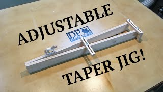 Adjustable Taper Jig for Table Saw - Cheap and Easy!