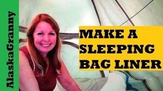 How To Make A Sleeping Bag Liner