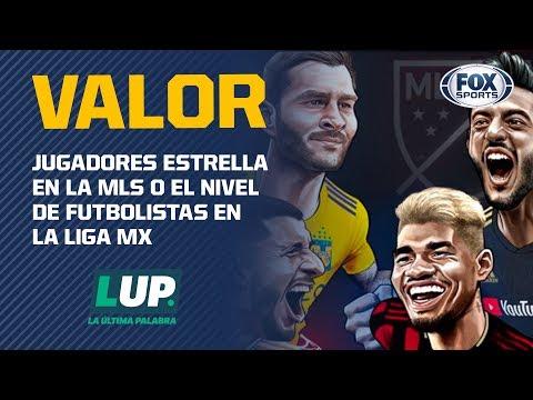 ¿En dónde hay mejores jugadores? ¿En la Liga MX o en la MLS?