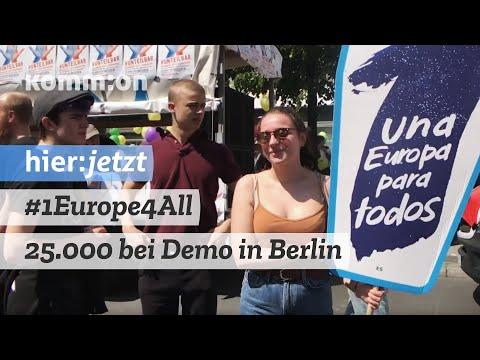 """Zehntausende: Demo """"Ein Europa für Alle - Deine Stimme gegen Nationalismus"""" Berlin"""