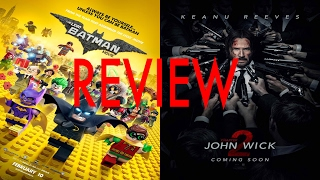 Lego Batman Movie and John Wick 2 Video Review