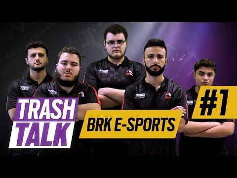 BRK E-SPORTS - TRASH TALK #1 - Rainbow Six Pro League
