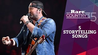 5 Storytelling Songs | Rare Country