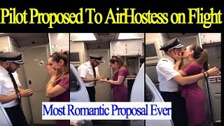 Pilot Proposed To Air Hostess On Flight | The Most Romantic Proposal Ever