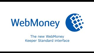 The new WebMoney Keeper Standard interface