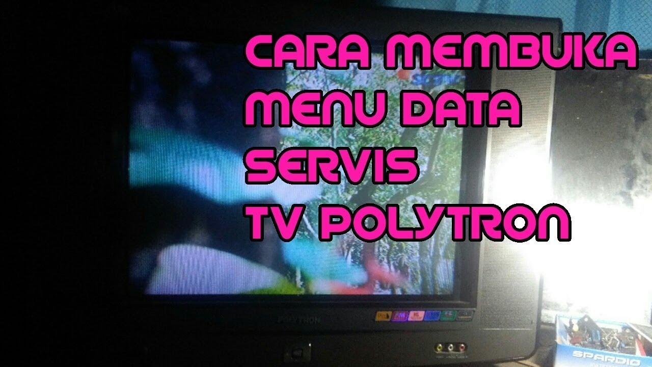 Cara Masuk Atau Membuka Menu Data Servis Tv Politron U-slim